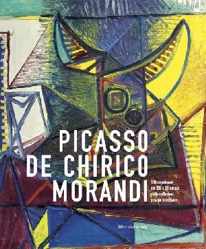 PICASSO, DE CHIRICO, MORANDI: 100 capolavori del XIX e XX secolo dalle collezioni private bresciane