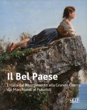 Il Bel Paese - L'Italia dal Risorgimento alla Grande Guerra dai Macchiaioli ai Futuristi - MAR, Ravenna