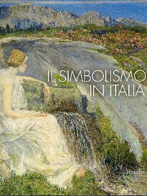 Il Simbolismo in Italia - Padova, Palazzo Zabarella