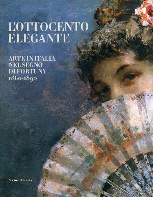 L'Ottocento elegante, Arte in Italia nel segno di Fortuny - Rovigo, Palazzo Roverella