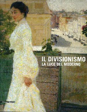 Il Divisionismo, La luce del moderno - Rovigo, Palazzo Roverella