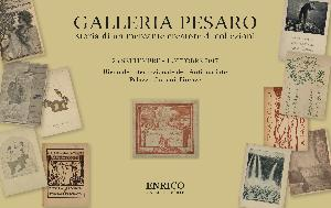 GALLERIA PESARO. Storia di in mercante creatore di collezioni - a cura di Angela Madesani e Elisabetta Staudacher