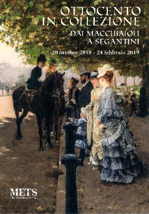 Ottocento in collezione - Dai Macchiaioli a Segantini